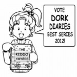 DORK DIARIES IS UP FOR A KIDDO AWARD!!