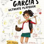 SPOTLIGHT ON…GABBY GARCIA'S ULTIMATE PLAYBOOK!