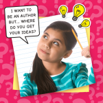 Writing Tips from RRR – WHERE DO YOU GET IDEAS?