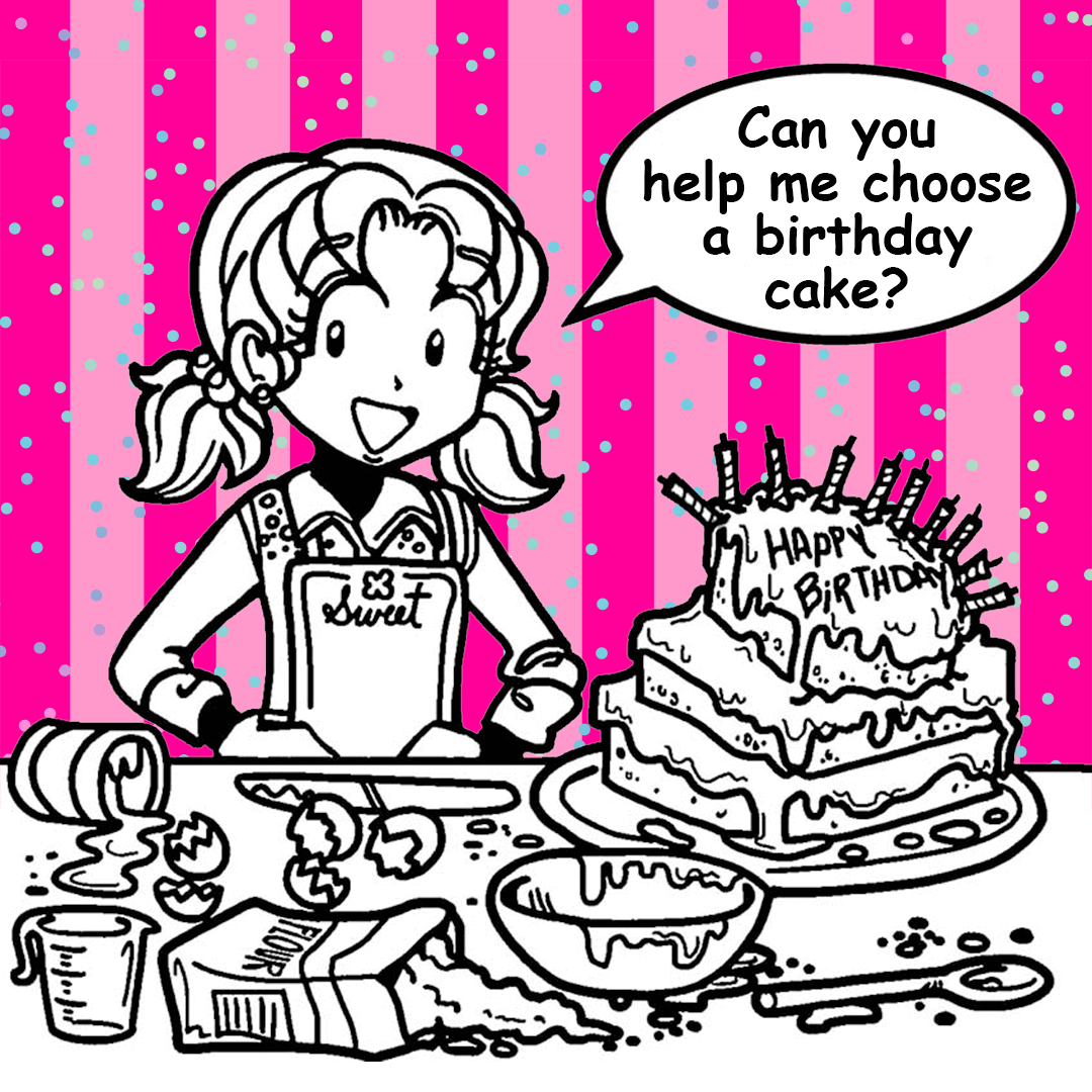 My Birthday Cake Drama Dork Diaries