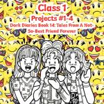Class 1: Dork Diaries Book 14 😀